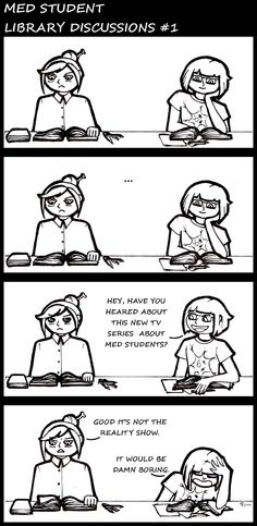 Med student: Library discussions #1. A Comic strip by Cyjanek Potasu / deviantART. ⇢ Credits and more info.