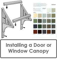 Tips When Installing a Window Canopy or Window Awning or Door Canopy
