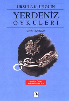 yerdeniz oykuleri - ursula k  le guin - metis yayincilik  http://www.idefix.com/kitap/yerdeniz-oykuleri-ursula-k-le-guin/tanim.asp