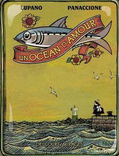 un ocean d'amour- Lupano et Panacione (mars 2015) une BD qui porte bien son nom