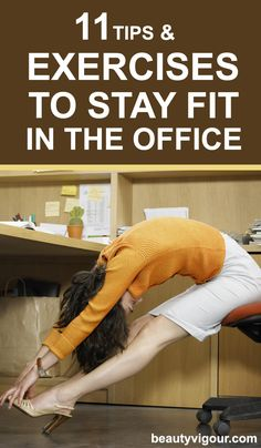 11 Tips and Exercises to Stay Fit In Office Office Yoga, Office Exercise, Office Workouts, Baby Workout, Workout At Work, Workout Tips, Keeping Healthy, Get Healthy, Healthy Habits