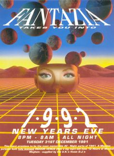 Fantazia 1992 new years eve event poster/ flyer. 1990s Rave, Mixtape, 90s Design, Rave Music, Music Flyer, Acid House, Party Poster, Club Poster, Chef D Oeuvre