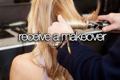 Receive a makeover ✔️