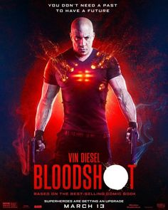 Bloodshot with Vin Diesel, Guy Pearce, Eiza Gonzalez, and Toby Kebbell gets MPAA rating & 2 new posters Vin Diesel, Tv Series Online, Tv Shows Online, Movies Online, Films Netflix, Films Hd, Hindi Movies, Sam Heughan, Bloodshot Film
