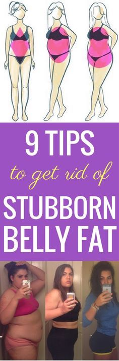 9 tips to get rid of stubborn belly fat for good