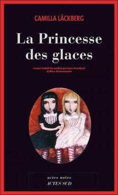 La Princesse des glaces par Camilla Läckberg