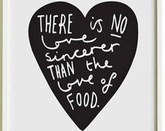 13 Food Quotes Worth Tweeting