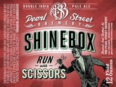 Pearl Street Brewery Shinebox Run with Scissors Double IPA