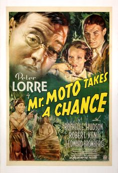 MOTO TAKES A CHANCE 1937 and 1939 eight motion pictures were produced by Century Fox starring Peter Lorre as Mr. Moto Takes a Chance is the fourth in a series of eight films starring Peter Lorre as Mr. Old Movie Posters, Classic Movie Posters, Movie Poster Art, Film Posters, Turner Classic Movies, Classic Films, Old Movies, Vintage Movies, Detective Movies