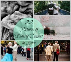 The Art of Holding Hands Forever: Pictures of Elderly Couples in Love