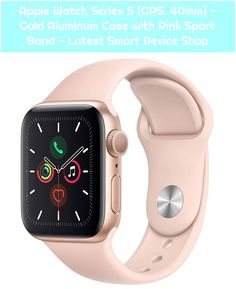 Apple Watch Series 5 (GPS, – Gold Aluminum Case with Pink Sport Band – Latest Smart Device Shop Apple Watch Series 5 (GPS, – Gold Aluminum Case with Pink Sport Band – Latest Smart Device Shop , High End Watches, G Shock Watches, Casio G Shock, Sport Watches, Cool Watches, Watches For Men, Buy Apple Watch, Apple Watch Series 3, Macbook