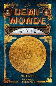 Le Demi-Monde : Hiver de Rod Rees
