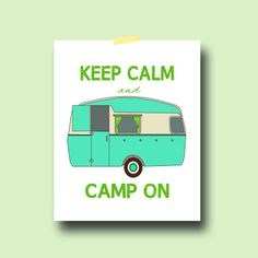 Retro Vintage Camper Art Print poster 8x10 camping keep calm turquoise gift home decor