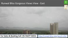 Runwal Bliss Gorgeous Views View - East  For Sales & Booking Call +91 91677 42211 To know more visit -http://runwal-bliss.new-launch.info/