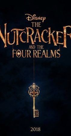 The Nutcracker and the Four Realms movie poster Fantastic Movie posters movie posters movie posters movie posters movie posters movie posters movie Posters 2018 Movies, Top Movies, Movies To Watch, Movies Online, Movies Free, Film Online, Indie Movies, Comedy Movies, Nutcracker Movie