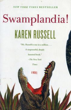"Swamplandia!, Karen Russell (2011). ""There's always that worry that a young author with a really impressive debut collection of short stories won't be able to make the jump to the novel game. Russell proved that theory wrong with this Pulitzer Prize runner-up that ended up being one of  the greatest Florida novels written."""