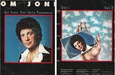 Jones, Tom / Say You'll Stay Until Tomorrow / Epic-MAM PE-34468 (1977), $1.00