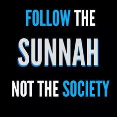 'SUNNAH' The way of the Prophet Muhammad, pbuh...