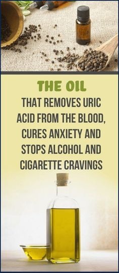 The Oil That Removes Uric Acid From The Blood, Cures Anxiety and Stops Alcohol and Cigarette Cravings – Health Awareness Media How To Cure Anxiety, Social Anxiety, Natural Medicine, Herbal Medicine, Medicine Book, Stop Cigarette, Black Pepper Essential Oil, Tips, Essential Oils