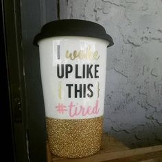 Hey, I found this really awesome Etsy listing at https://www.etsy.com/listing/241617092/i-woke-up-like-this-tired-glitter-dipped