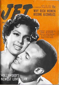 Dorothy Dandridge and Harry Belafonte, Hollywood's First Black Screen Loves - Jet Magazine Sept 1954 Jet Magazine, Black Magazine, Magazine Stand, Life Magazine, Black Actors, Black Celebrities, Celebs, Black Actresses, Black History Facts