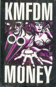 KMFDM - Money: buy Cass, Album at Discogs