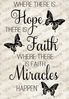 Cutting File SVG Where there is Hope. Instant by on Etsy Spiritual Quotes, Positive Quotes, Motivational Quotes, Inspirational Quotes, Quotes Quotes, Qoutes, Full Quote, Butterfly Quotes, Cricut