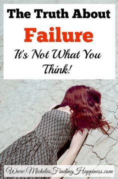 Failure is something we all fear. The funny thing is, it is really hard to actually fail at something. Try this inspirational post all about failure.