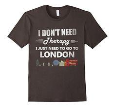 Men's London T Shirt I Don't Need Therapy I Just..Gift Sh... https://www.amazon.com/dp/B01LWEY2JG/ref=cm_sw_r_pi_dp_x_..YZybSG536AG