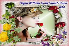 Birthday Card I made for my sweet Friend Jade