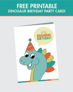 Free Printable Dinosaur Birthday Card! - Sign up for our daily newsletter - www.spaceshipsandlaserbeams.com