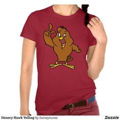 Henery Hawk Yelling Shirts