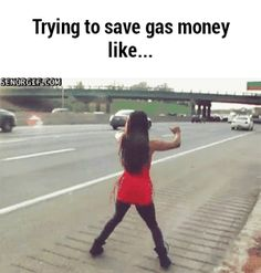 Trying to save gas money like... http://ifunny.co/fun/tDYq4Tkz3