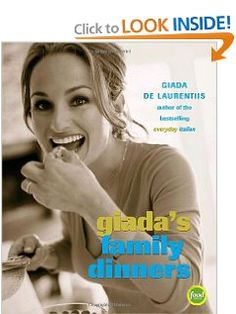Giadas Family Dinners: Giada De Laurentiis: 9780307238276: Amazon.com: Books