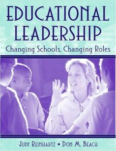 Bestseller Books Online Educational Leadership: Changing Schools, Changing Roles Judy Reinhartz, Don M. Beach $78.92  - http://www.ebooknetworking.net/books_detail-0205341039.html