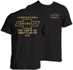 100 Chevrolet T Shirts Ideas Shirts Chevrolet Chevy Accessories