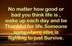 This is so true...some people are facing the fight of their life