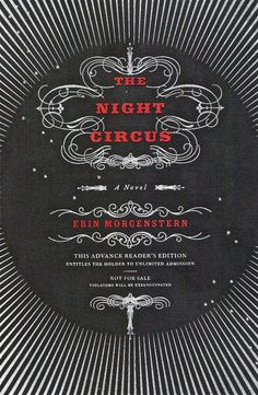 The Night Circus - this is one of this books that makes you said to be done. I wished the circus was real!
