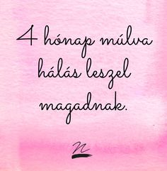MÉG IDÉN! kampány. Takács Nóra Weight Loss Motivation, Fitness Motivation, Yoga Fitness, Health Fitness, Work Quotes, Perfect Body, Motivation Inspiration, Motto, Texts