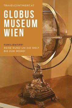 Mache eine Reise rund um die Welt! Tipps für den Besuch des fantastischen Globus #Museum #Wien #museumstipp #familientipp #ausflüge Museum, Mirror, Blog, Decor, Globe, Mural Painting, Viajes, Tips, Round Round
