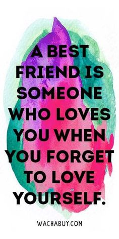Inspiring Friendship Quotes For Your Best Friend= (we are suppose to LOVE despite crazy posts on internet?