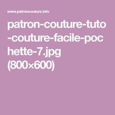 patron-couture-tuto-couture-facile-pochette-7.jpg (800×600)