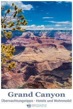 """Übernachtung am Grand Canyon – Tipps  Wo und wie kann man am Grand Canyon übernachten. Egal ob mit dem Mietwagen oder dem Wohnmobil, hier findet ihr zahlreiche Tipps für eine schöne Übernachtung auf Eurem Roadtrips zum Naturwunder Grand Canyon.""""  #reiseblog #roadtrip #usa #reisetipp #grandcanyon"""