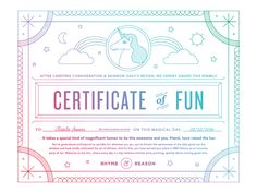 Certificate of Fun - Rhyme and Reason Design Work Related Injuries, Award Certificates, Funny Certificates, Mailer Design, Certificate Design Template, Rhyme And Reason, Fun At Work, Graphic Design Illustration, Rainbow Dash