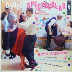 Boyd Raeburn And His Orchestra - Dance Spectacular (1956)