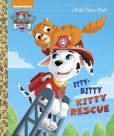 The Itty-Bitty Kitty Rescue (Paw Patrol)