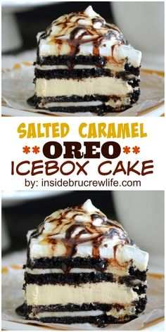 of salted caramel cheesecake and Oreo cookies takes this easy no bake cake over the top!Layers of salted caramel cheesecake and Oreo cookies takes this easy no bake cake over the top! Oreo Desserts, Frozen Desserts, No Bake Desserts, Just Desserts, Dessert Recipes, Icebox Cake Recipes, Baking Desserts, No Bake Oreo Dessert, Desserts Caramel