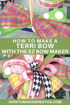 Expand your skills! This tutorial uses the EZ Bow Maker and shows you how to make a Terri Bow you'll love in less than 10 minutes! Diy Bow, Diy Ribbon, Ribbon Crafts, Ribbon Bows, Ribbon Bow Tutorial, Wreath Tutorial, Wreath Crafts, Diy Wreath, Diy Crafts