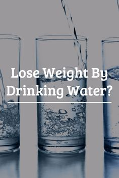 Lose Weight By Drinking Water? >>  http://nutritionpowered.com/lose-weight-by-drinking-water/