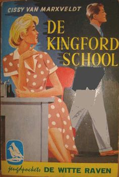 "Hans Borrebach : Cover art for : ""De Kingfordschool"", written by Cissy van Marxveldt Cover Art, Vintage Children's Books, Do You Remember, Sweet Memories, My Childhood, Book Covers, Authors, Childrens Books, Writer"